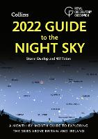 2022 Guide to the Night Sky: A...