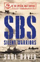 SBS - Silent Warriors: The Authorised...