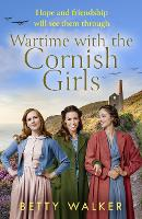 Wartime with the Cornish Girls (The...