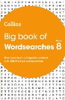 Big Book of Wordsearches book 8: 300...