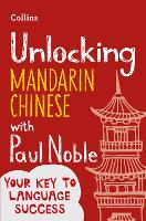 Unlocking Mandarin Chinese with Paul...