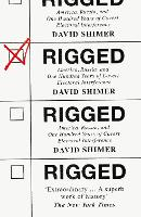 Rigged: America, Russia and 100 Years...
