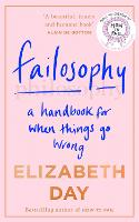 Failosophy: A Handbook For When ...
