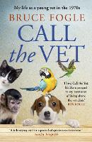 Call the Vet: My Life as a Young Vet...