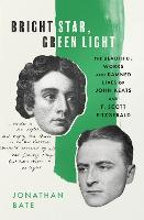 Bright Star, Green Light: The...