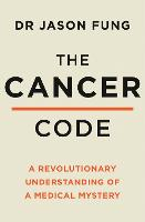 The Cancer Code: A Revolutionary New...