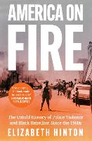 America on Fire: The Untold History ...
