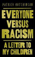Everyone Versus Racism: A Letter to ...