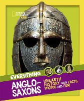Everything: Anglo-Saxons (National...