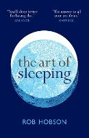 The Art of Sleeping: the secret to...