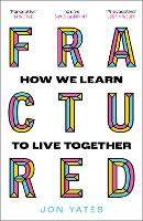 Fractured: Why our societies are...