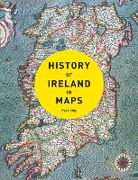 History of Ireland in Maps