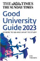 The Times Good University Guide 2023:...