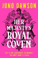 Her Majesty's Royal Coven (HMRC, Book 1)