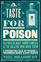 A Taste for Poison: Eleven deadly...