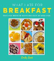 What I Ate for Breakfast: Food worth...