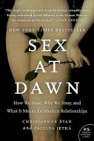 Sex at Dawn: How We Mate, Why We...