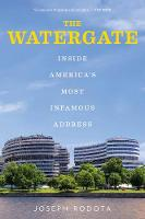 The Watergate: Inside America's Most...