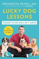 Lucky Dog Lessons: Train Your Dog in ...