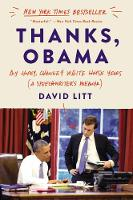 Thanks, Obama: My Hopey, Changey ...