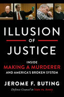 Illusion of Justice: Inside Making a...