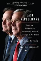 The Last Republicans: Inside the...