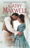 The Duke That I Marry: A Spinster...