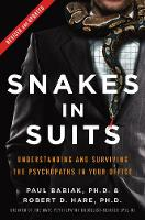 Snakes in Suits, Revised Edition:...