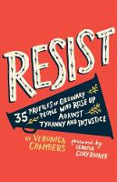 Resist: 35 Profiles of Ordinary ...