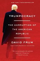 Trumpocracy: The Corruption of the...