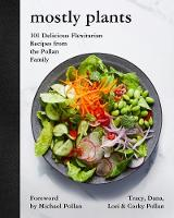 Mostly Plants: 101 Delicious...