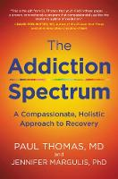 Addiction Spectrum, The: A...