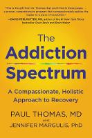 The Addiction Spectrum: A...
