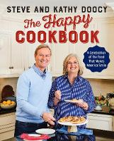 The Happy Cookbook: A Celebration of...