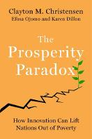 The Prosperity Paradox: How ...