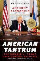American Tantrum: The Donald J. Trump...