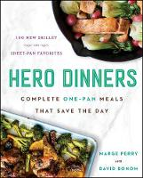 Hero Dinners: Complete One-Pan Meals...