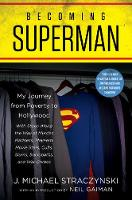 Becoming Superman: My Journey From...