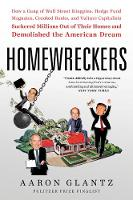 Homewreckers: How a Gang of Wall...