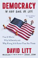 Democracy in One Book or Less: How It...