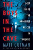 The Boys in the Cave: Deep Inside the...