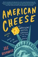 American Cheese: An Indulgent Odyssey...