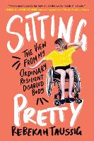 Sitting Pretty: The View from My...