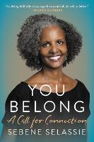You Belong: A Call for Connection