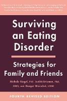 Surviving an Eating Disorder, Fourth...