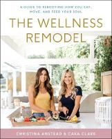 The Wellness Remodel: A Guide to...