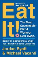 Eat It!: The Most Sustainable Diet ...