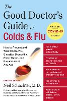 The Good Doctor's Guide to Colds and...