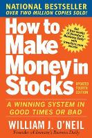 How to Make Money in Stocks:  A...