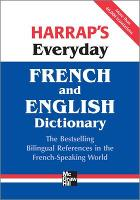 Harrap's Everyday French and English...